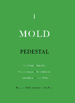 MOLD 1: Pedestal, Published by Secretary Press